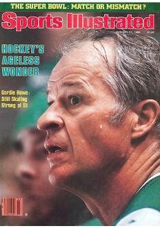 """Im Januar 1980 zierte Gordie Howe die Titelseite der """"Sports Illustrated""""."""